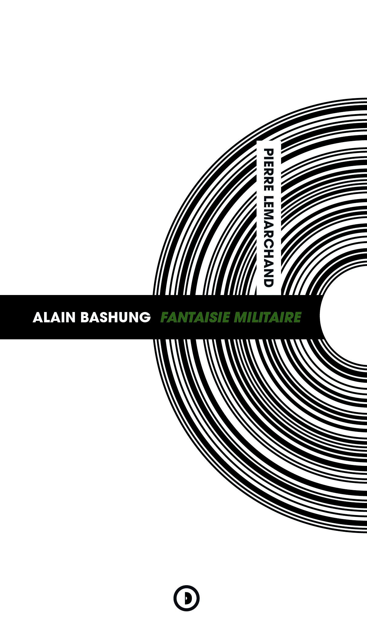 Alain Bashung Fantaisie Militaire